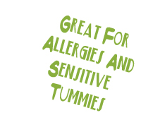 Great for allergies and sensitive tummies!