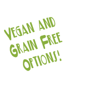 vegan and grain free options
